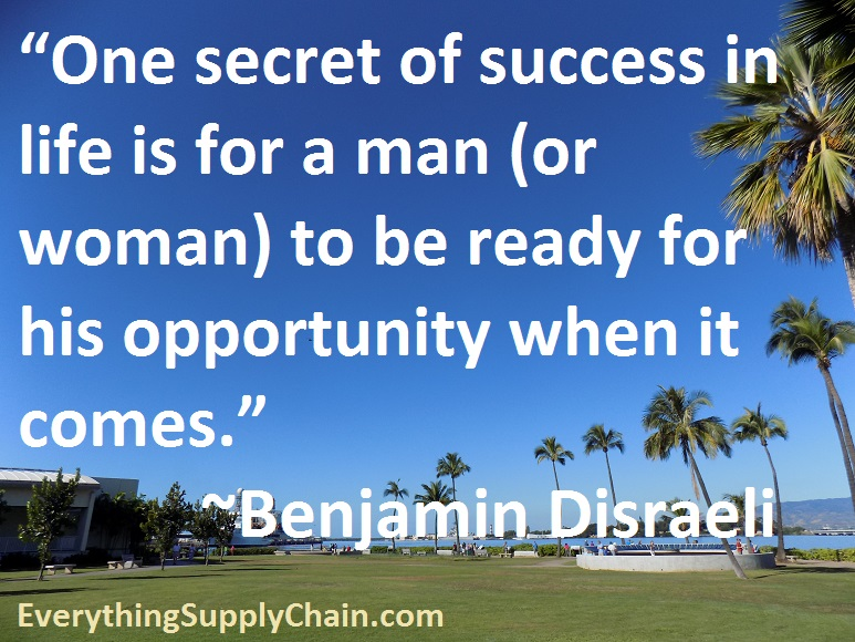 Supply Chain Benjamin Disraeli quote