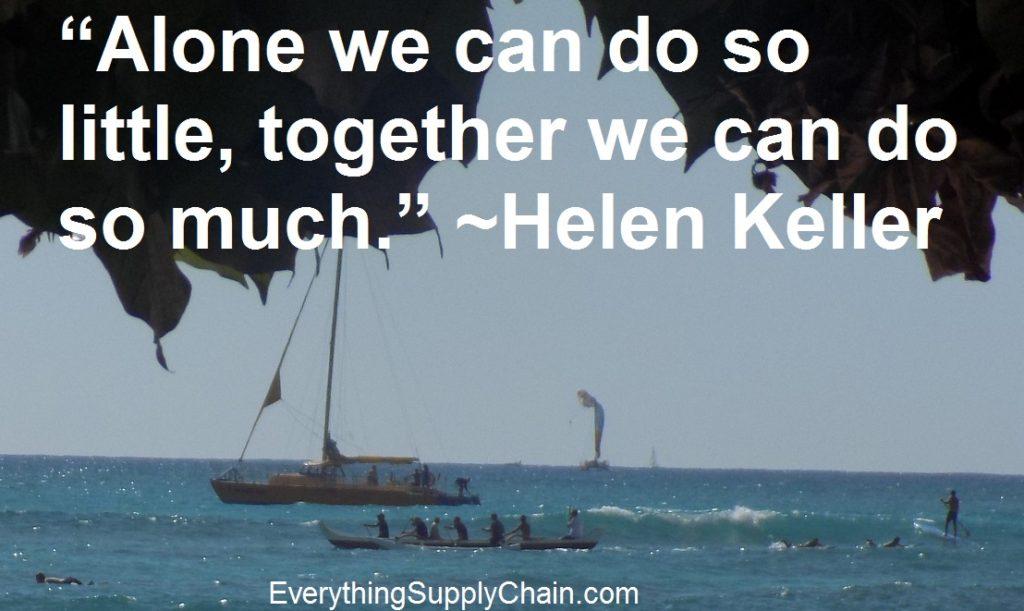Supply Chain quote Helen Keller