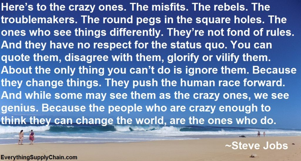 Steve Jobs Supply Chain quote crazy ones