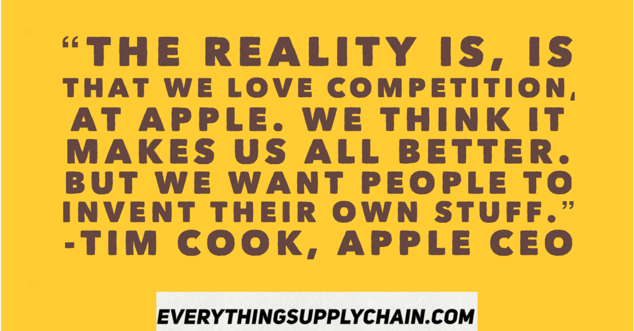 Tim Cook Quotes CEO Apple - Supply Chain Today